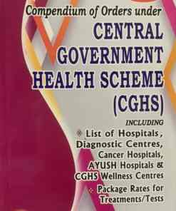Nabhi's Compendium of Orders Under Central Government Health Scheme (CGHS) - 18th Revised Edition 2021