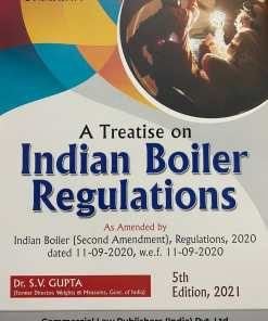 Commercial's A Treatise on Indian Boiler Regulations By Dr. S.V. Gupta - 5th Edition 2021