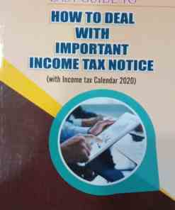 B.C. Publications Easy Guide to How to deal with Important Income Tax Notice by Kalyan Sengupta - 2020 New Edition