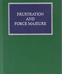 Sweet & Maxwell's Frustration and Force Majeure by Guenter Treitel - South Asian Edition 2020