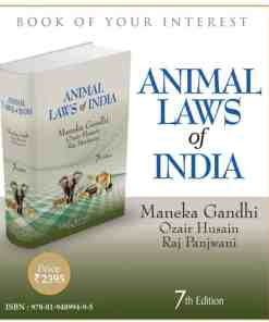LJP's Animal Laws of India by Maneka Gandhi - 7th Edition 2021
