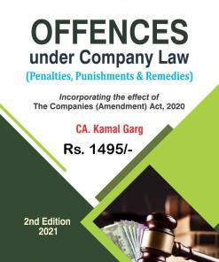 Bharat's Offences under Company Law (Penalties, Punishments & Remedies) by Kamal Garg - 2nd Edition 2021