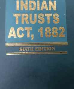 Kamal's Commentary on Indian Trusts Act, 1882 by Mukherjee - 6th Edition 2021