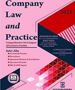 Tax Publisher's Company law and Practice by Avadhesh Ojha - 2021 Edition