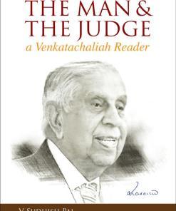 Oakbridge's The Man & The Judge (Justice M N Venkatachaliah) by V Sudhish Pai - 1st Edition 2021
