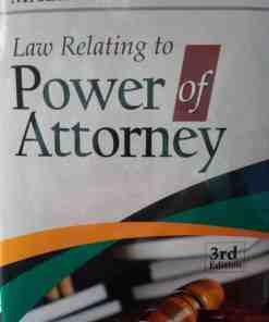 DLH's Law Relating to Power of Attorney by Malik - 3rd Updated Edition 2021