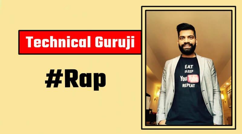 Technical Guruji Rap By Gaurav Chaudhray Lyrics