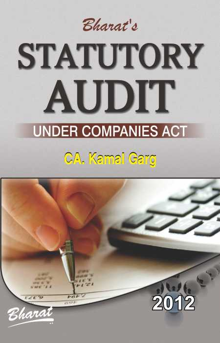 Buy STATUTORY AUDIT under Companis Act by CA. Kamal Garg Bharat Law House Pvt. Ltd. Books In India