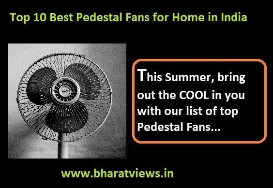 Top 10 best pedestal fans for home in India
