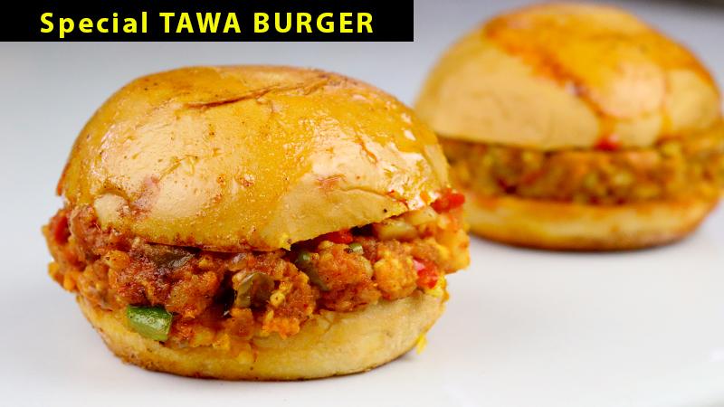 Tawa Burger Street Style Bharatzkitchen