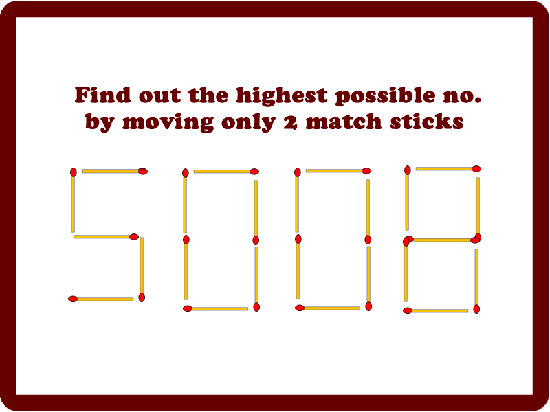 find out the highest possible number by moving only 2 match sticks. Black Bedroom Furniture Sets. Home Design Ideas