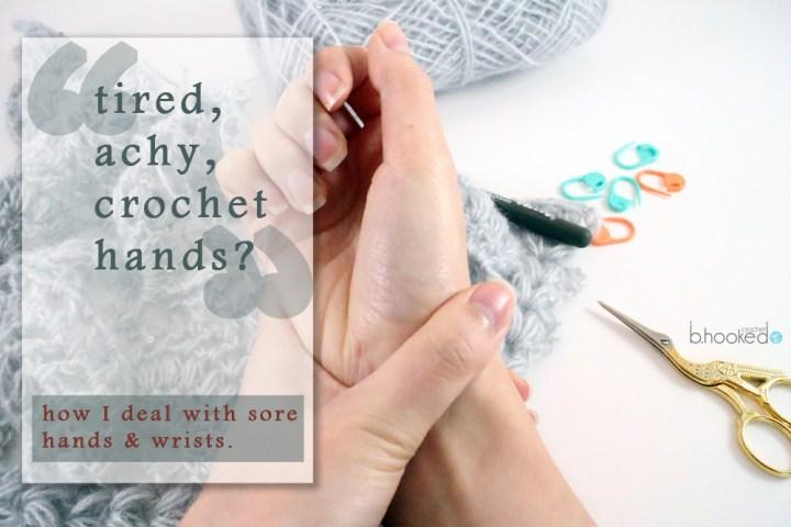 Tired, Achy Crochet Hands