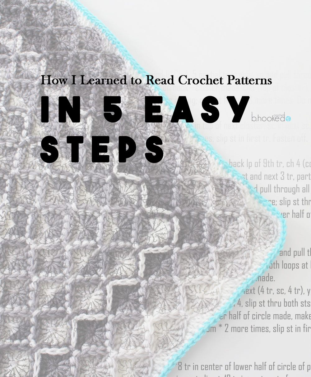 How I Learned To Read Crochet Patterns In 5 Easy Steps Bhooked Tutorial Diagrams Symbols And Abbreviations For Beginners Knitting Podcast