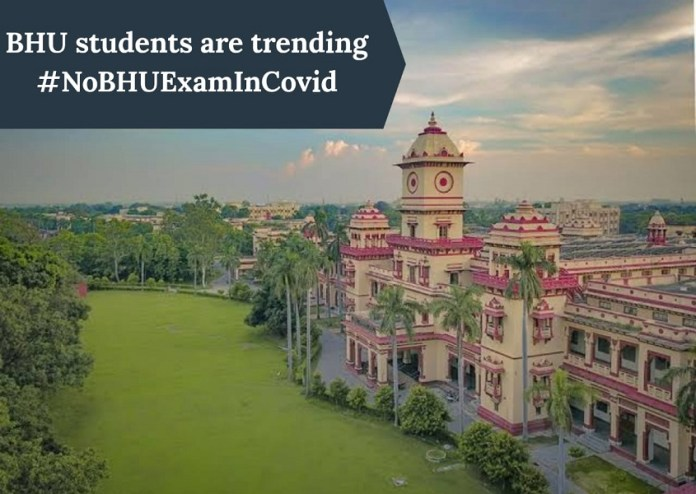 BHU Students are trending #NoBHUExamInCovid