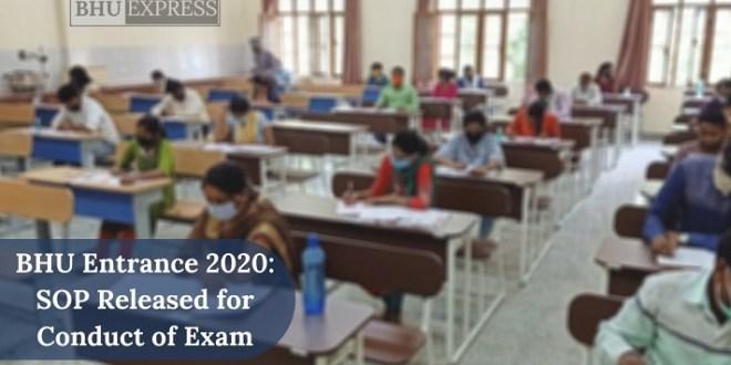 BHU Entrance Exam 2020: SOP Released