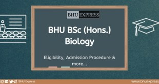 BSc (Hons.) in Biology at Banaras Hindu University