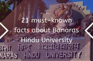 Must-known facts about Banaras Hindu University
