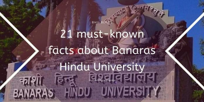 Must-known facts about Banaras Hindu University