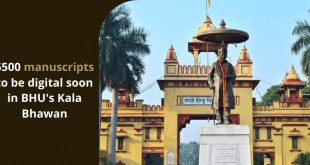 5500 manuscripts to be digital soon in BHU's Kala Bhawan
