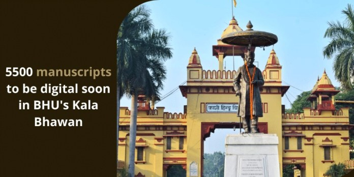 5500 manuscripts to be digital soon in BHU's Kala Bhawan