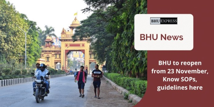BHU to reopen from 23 Nov, Know SOPs, guidelines