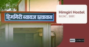 Himgiri Hostel, Rajiv Gandhi South Campus, BHU
