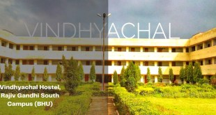 Vindhyachal Hostel, Rajiv Gandhi South Campus (BHU)