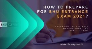 How to prepare for BHU Entrance Exam 2021?