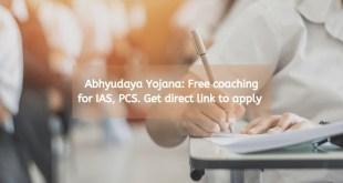 Abhyudaya Yojana: Free coaching for IAS, PCS