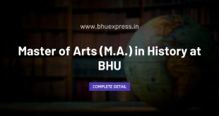 Master of Arts (M.A.) in History at BHU