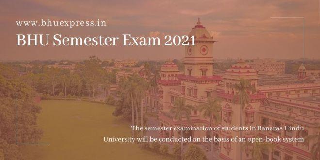 BHU Semester Exam 2021