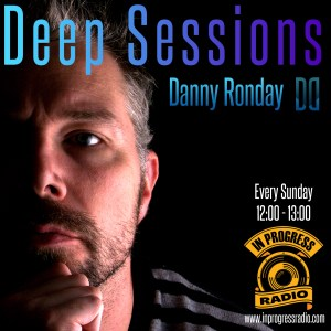 deep sessions poster Danny Ronday