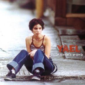 Yael Naïm - In aMan's Womb