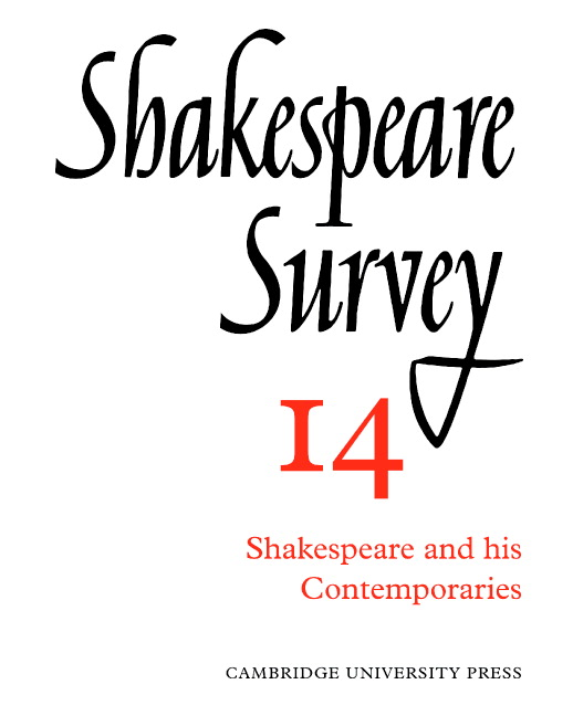 Shakespeare survey14: Shakespeare and his contemporaries