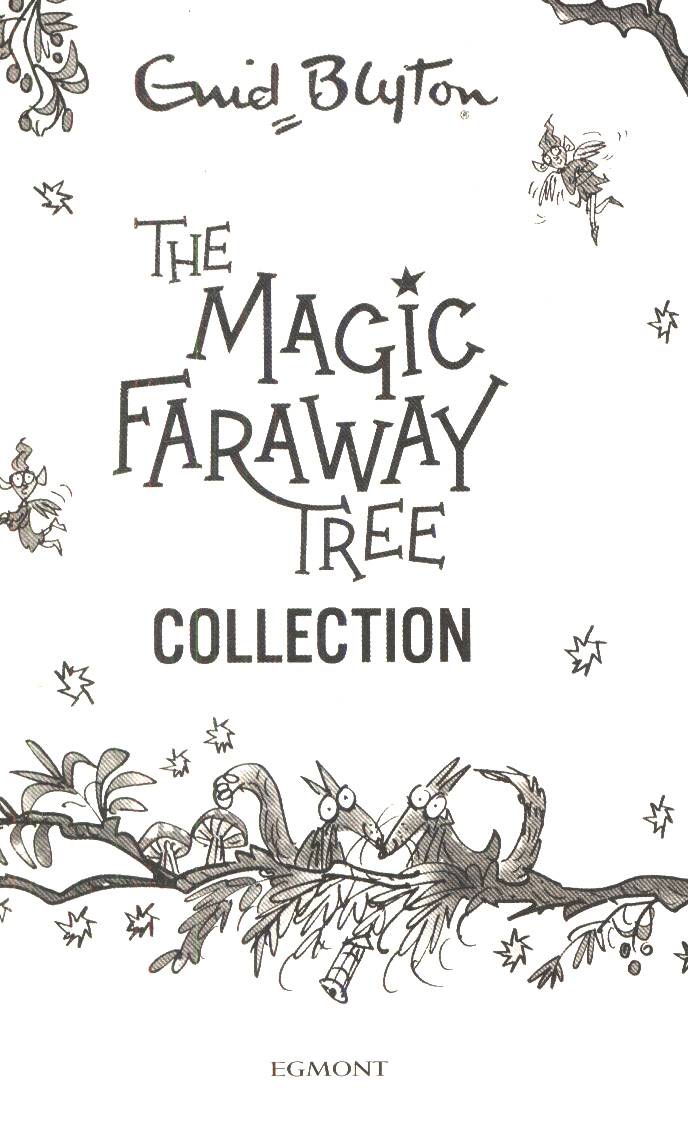 The magic Faraway Tree collection by Blyton, Enid