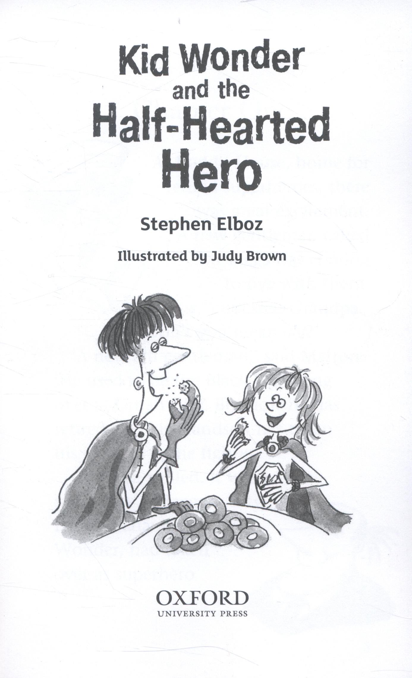 Kid Wonder and the half-hearted hero by Elboz, Stephen