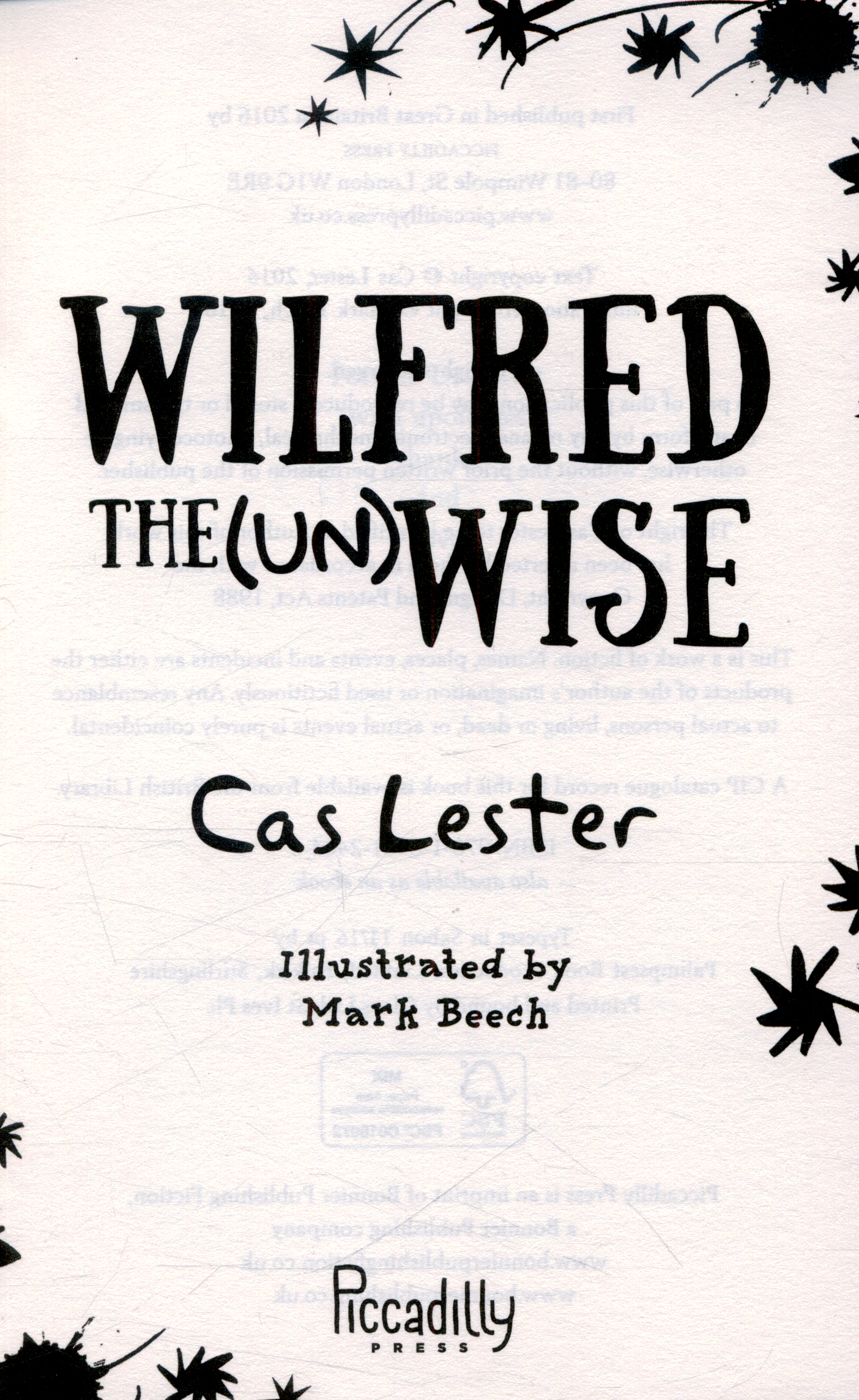 Wilfred the (un)Wise by Lester, Cas (9781848124646