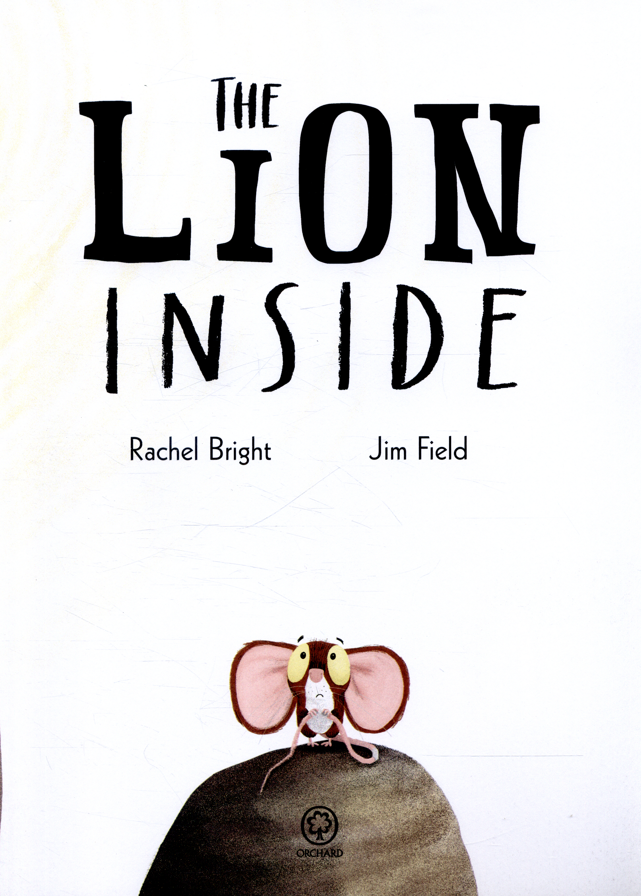 The Lion Inside By Bright Rachel