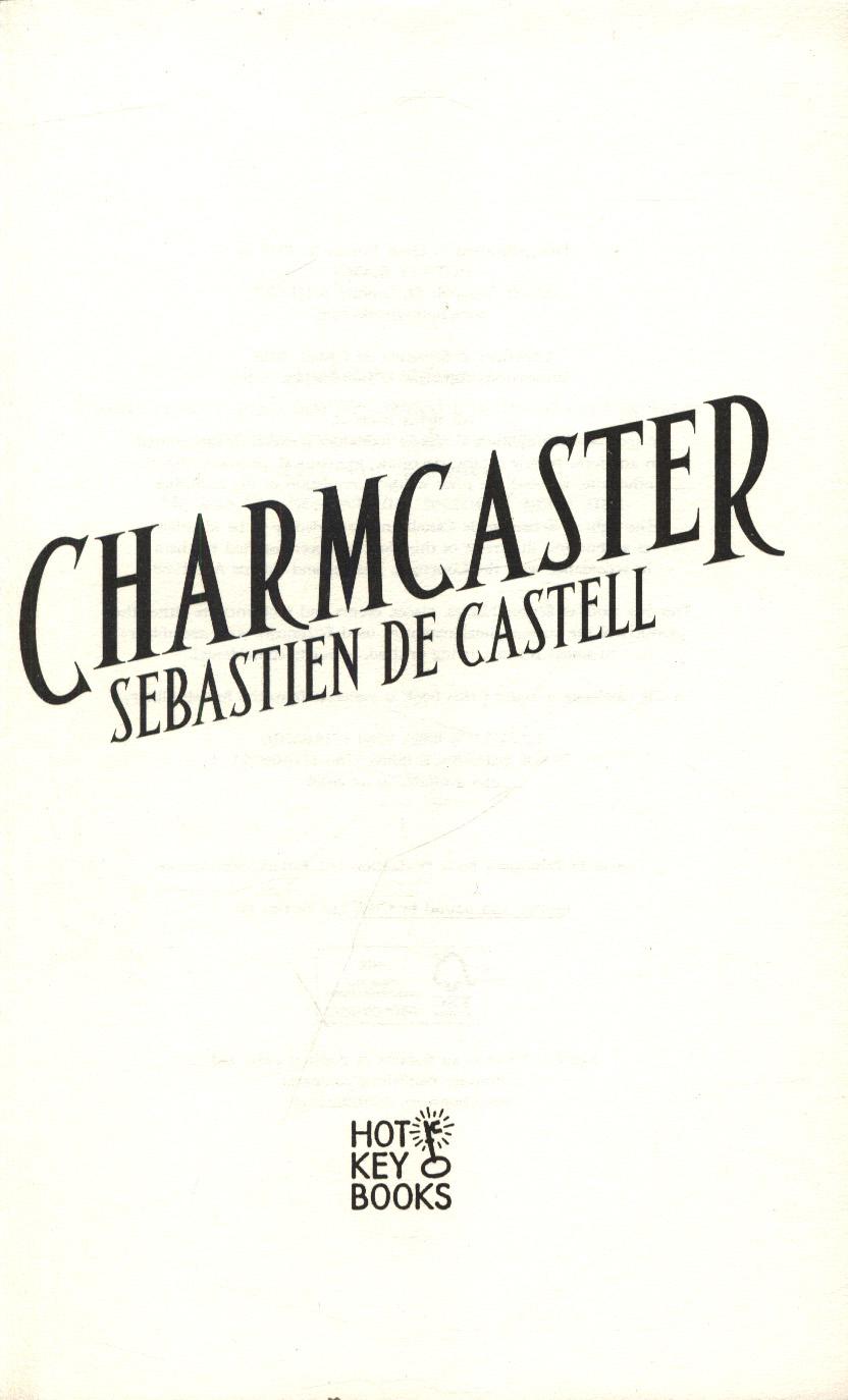 Charmcaster by de Castell, Sebastien (9781471406706