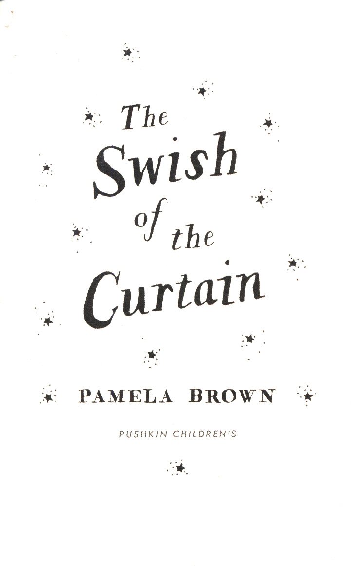 The swish of the curtain by Brown, Pamela (9781782691853