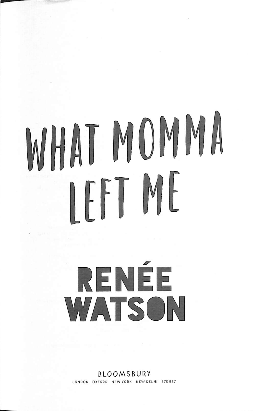 What momma left me by Watson, Ms Renee (9781526600936