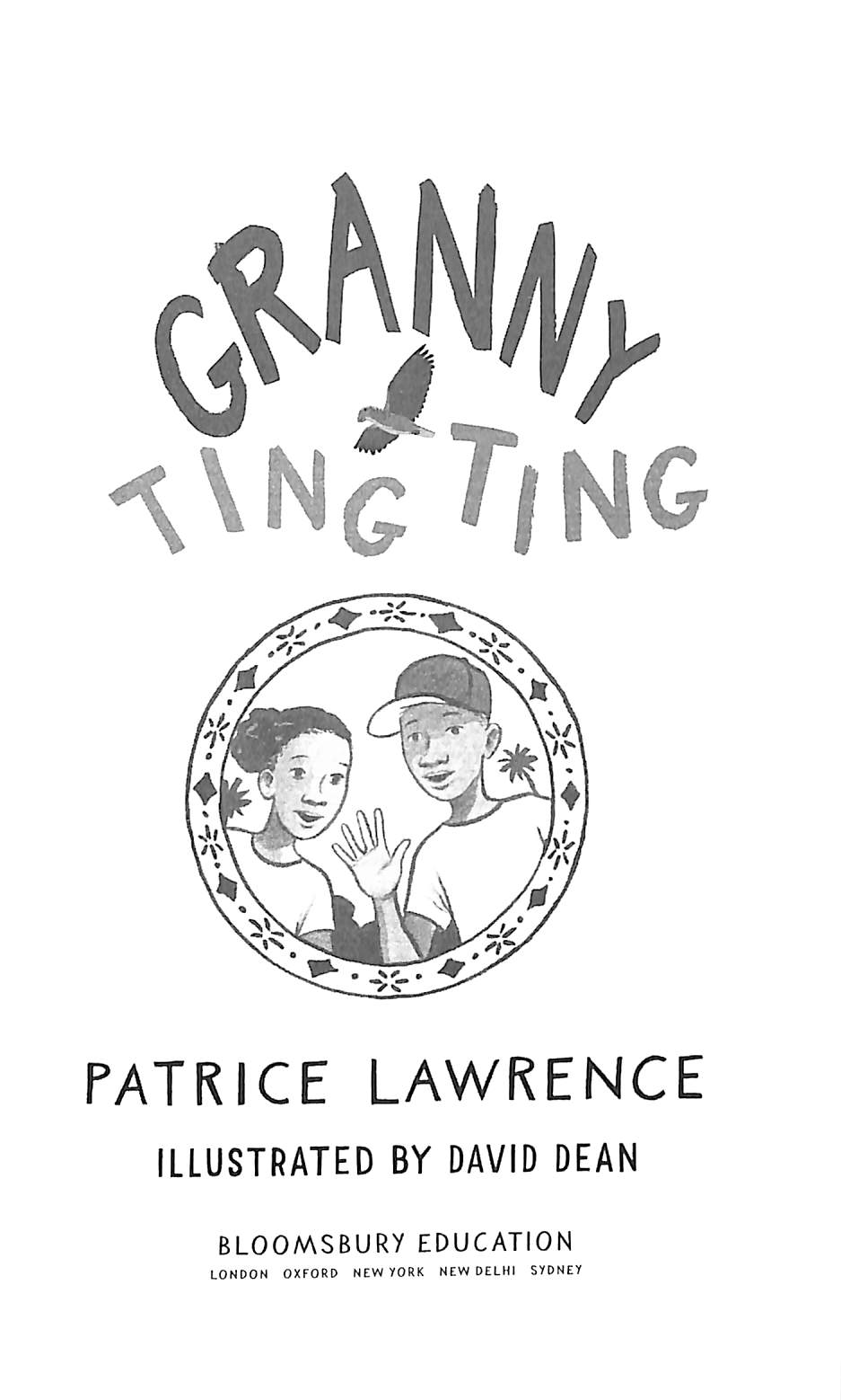 Granny Ting Ting by Lawrence, Patrice (9781472967718