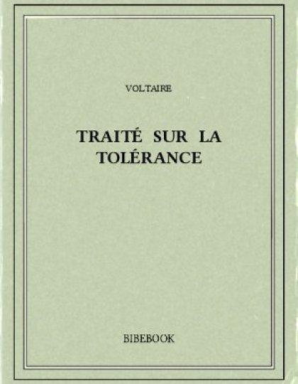Voltaire - Traité sur la tolérance