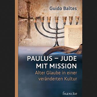 Paulus: Jude mit Mission.
