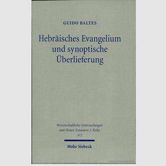 Hebräisches Evangelium und synoptische Überlieferung