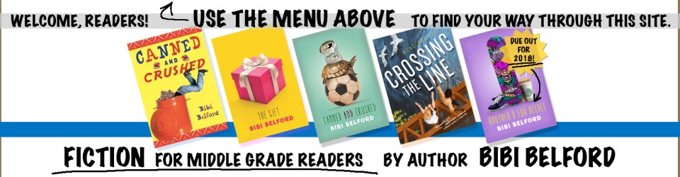 Author Bibi Belford website header Books for Middle Grade readers