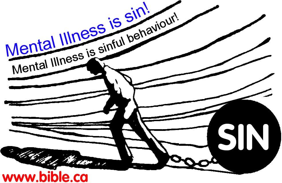 Sin can trigger schizophrenia. Psychiatry: Mental Illness