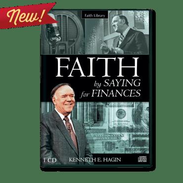 Faith by Saying for Finances CD by Kenneth E Hagin