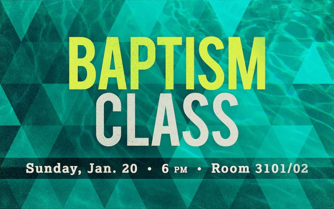 Baptism Class (January)