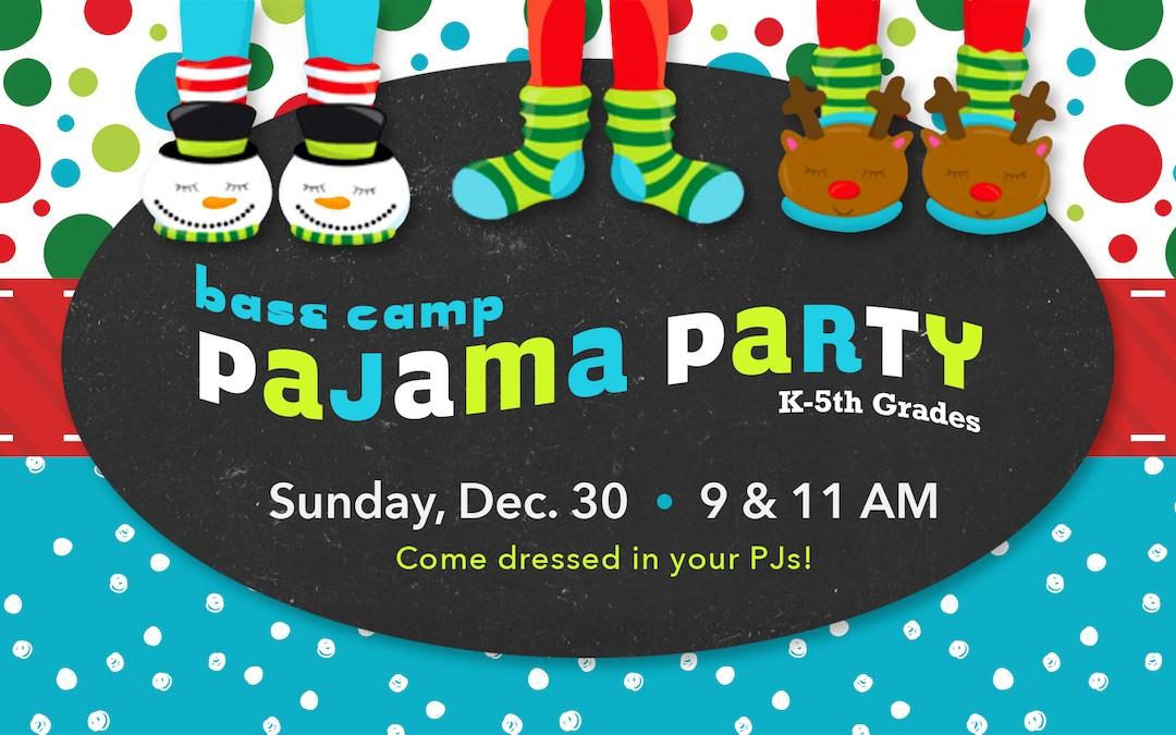 BASE Camp Pajama Party (K-5th)